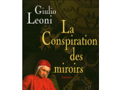 conspiration miroirs