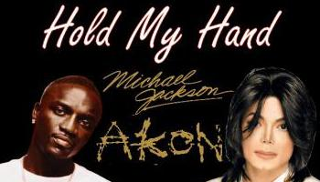 Michaël Jackson feat Akon: « Hold my hand »