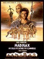 Affiche française du film Mad Max : Au-delà du dôme du tonnerre