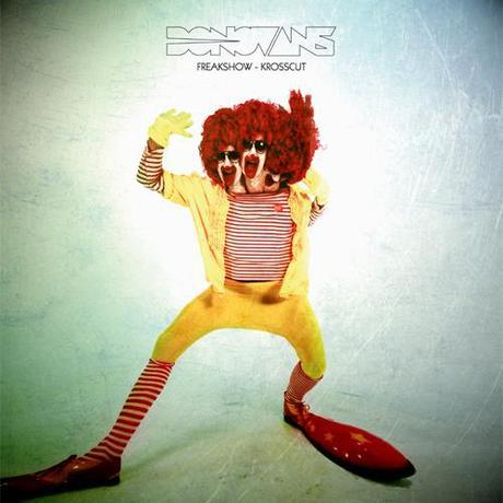 Donovans – Freakshow/Krosscut EP
