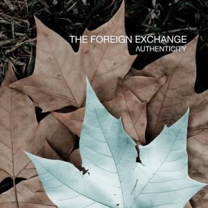 the foreign exchange   authenticity 11 300x300 Video: The Foreign Exchange Maybe She'll Dream Of Me