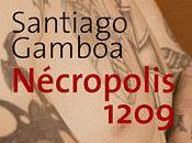 Nécropolis 1209 Santiago Gamboa