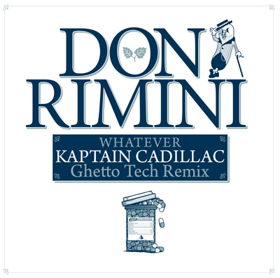Don Rimini – Whatever (Kaptain Cadillac remix)