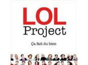 Lundi prochain, LOLer côté Project!