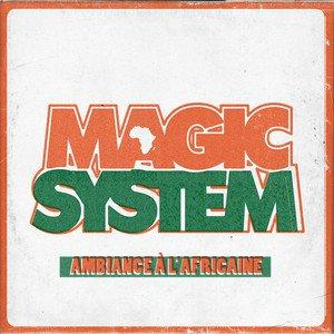 Magic System - Ambiance a l africaine (MP3)