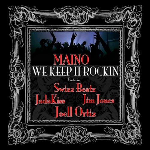 Maino ft. Swizz Beatz, Jadakiss, Jim Jones & Joell Ortiz – We Keep It Rockin