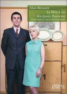 La mise à nu des époux Ransome par Alan Bennett