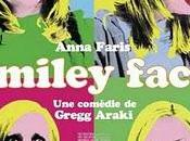 SMILEY FACE Gregg Araki (2007)