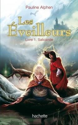 Les Eveilleurs, Pauline Alphen, tome 1, Salicande