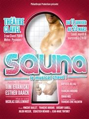 Sauna le musical chaud