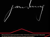 """Découvrez version inédite titre """"Comme boomerang"""" interprétée Serge Gainsbourg lui-même."""