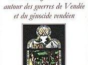 """désinformation autour guerres Vendée génocide vendéen"""" Secher"""
