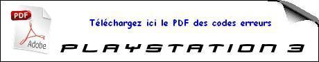 cliquez ici pour télécharger doc codes erreur ps3 [trucs et astuces] Tous les codes erreurs de la PlayStation 3