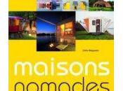 Maisons nomads: souffle bohème Odile Alleguede
