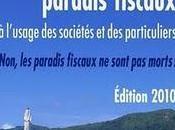 """""""Guide nouveaux paradis fiscaux"""" livre faire lire Président"""