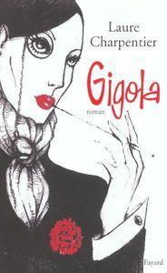 Gigola , livre de Laure Charpentier,service n°3