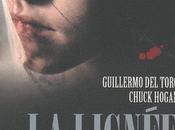 LIGNEE Guillermo Toro Chuck Hogan