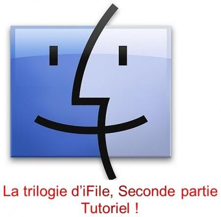 La trilogie d'iFile, seconde partie : Tutoriel !