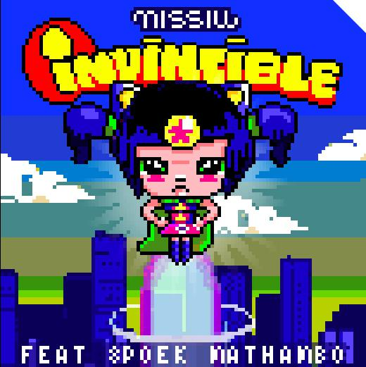 MISSILL – INVINCIBLE FEAT. SPOEK MATHAMBO /EP