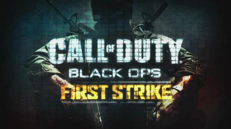 first strike call of duty oosgame weebeetroc [DLC] Call of Duty : Black Ops First Strike, Le map Pack de COD 7.