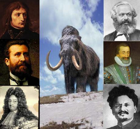 Le mammouth laineux, Napoléon, Marx, Jaurès, Louis XIV, Trotsky et Henri IV. Propos osés, oiseux et foireux...