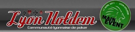 Lyon Holdem organise son tournoi Main Event