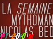 semaine mytho Nicolas Bedos Vidéo