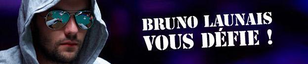 Bruno Launais vous défie