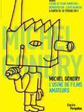 Carte Blanche à Michel Gondry et départ de l'expo
