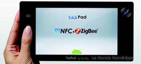 TazPad sous Android NFC, les tablettes s'y mettent aussi