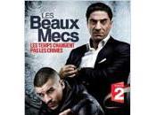 """""""Les Beaux mecs"""" truands d'hier d'aujourd'hui, nouvelle série France"""
