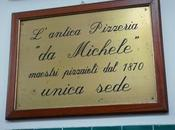 Pizzeria Michele Naples meilleure pizza monde?