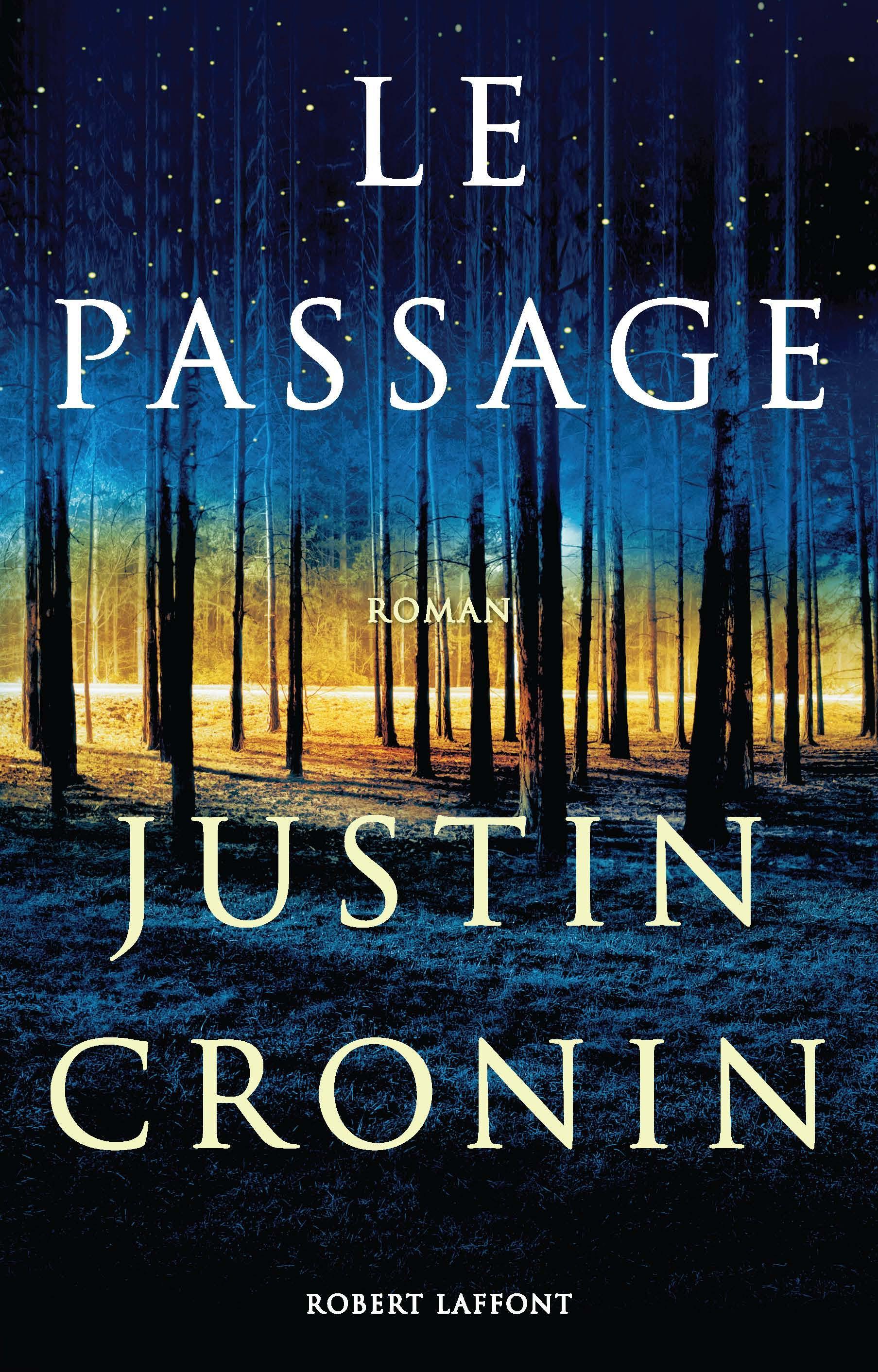 Le Passage Justin Cronin Roman