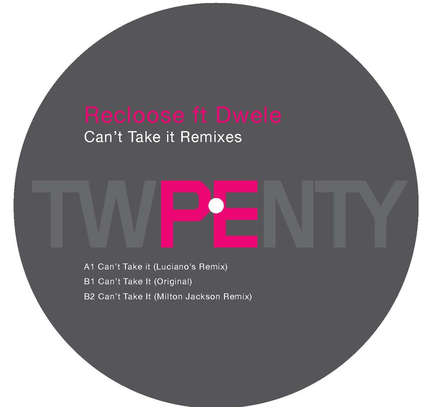 Recloose feat Dwele - Cant Take It EP