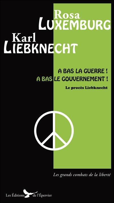 Un livre sur le procès de Karl Liebknecht en 1916