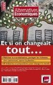 5 - Hors série Alternatives Economiques : Et si on changeait tout...