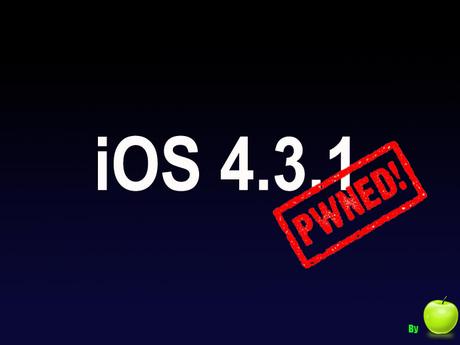 Jailbreak iOS 4.3.1 untethered : i0n1c l'a fait !