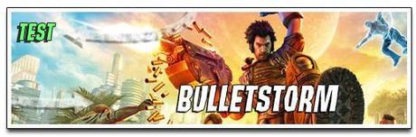 [TEST] BULLETSTORM