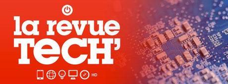 [Vidéo] La revue tech 20 : Pipeau