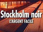 Adapté ciné Stockholm Noir l'argent facile Jens Lapidus Easy Money