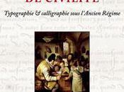 nouvel ouvrage référence: Caractères civilité, Typographie calligraphie sous L'Ancien Régime, Rémi Jimenes