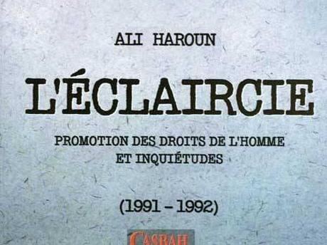 Parution. Editions Casbah : Ali Haroun tente une éclaircie sur la question des droits de l'homme