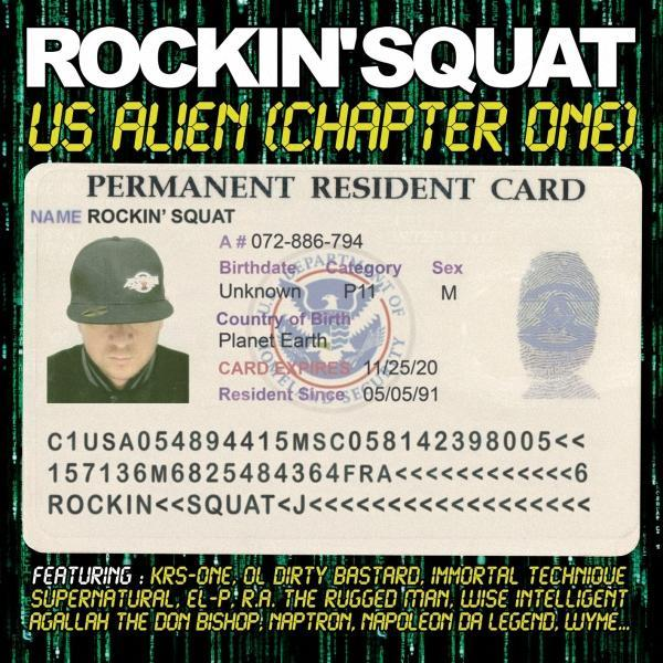 Album : Rockin Squat – US Alien | Son