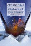 Vladivostok, neiges et moussons