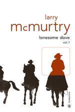 Lonesome Dove vol. 1 et 2 par McMurtry