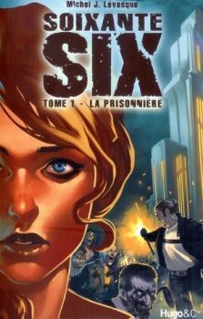 Soixante-six tome 1: La prisonnière