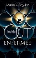 [Book Review vidéo 2] Inside Out, tome 1 : Enfermée