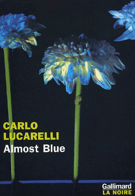 Almost blue de Carlo Lucarelli