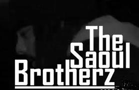 The Saoul Brotherz | Vidéo freestyle
