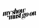 MY-SHOW-MUST-GO-ON-NOUVEAU-LOGO.png